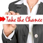 元気が出る言葉(名言):訪れるチャンスを見逃すな!訪れないなら作り出せ!